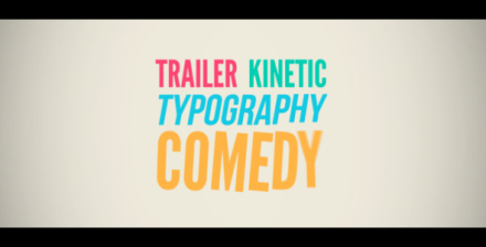 Trailer Comedy Kinetic Typography
